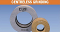 Centreless grinding